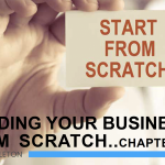 BUILDING A BUSINESS FROM SCRATCH . . . CHAPTER 11
