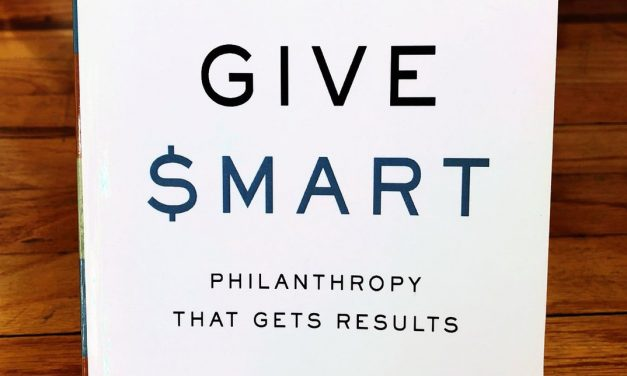 GIVE SMART. . . PHILANTHROPY THAT GETS RESULTS – THOMAS TIERNEY & JOEL FLEISHMAN