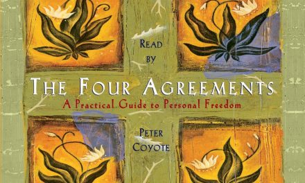 THE FOUR AGREEMENTS – DON MIGUEL RUIZ